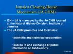 jamaica clearing house mechanism ja chm