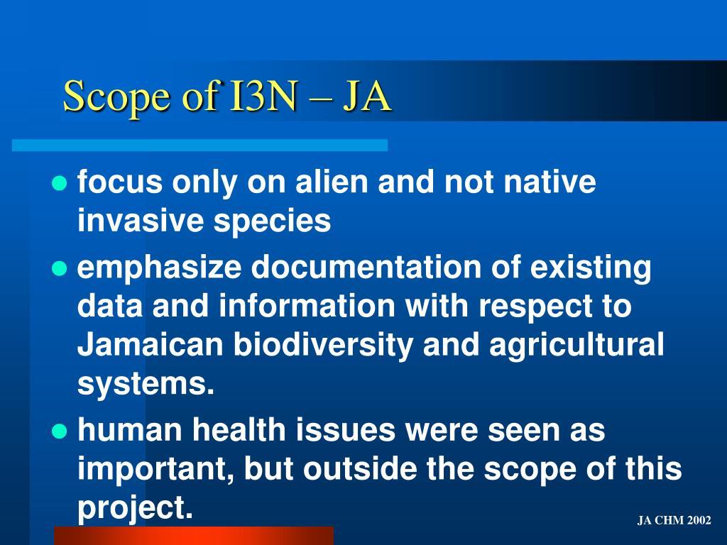 Scope of I3N – JA
