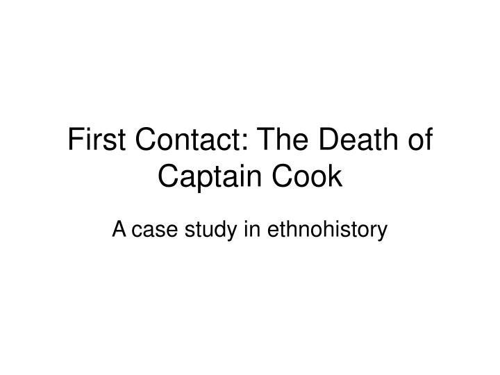 first contact the death of captain cook n.