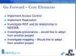 go forward core elements