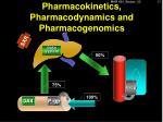 pharmacokinetics pharmacodynamics and pharmacogenomics2