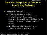 race and response to efavirenz conflicting datasets4