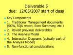 deliverable 5 due 12 05 2007 start of class