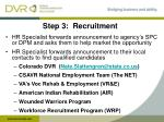step 3 recruitment