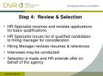 step 4 review selection