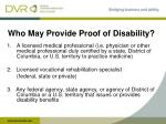 who may provide proof of disability