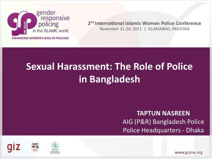sexual harassment the role of police in bangladesh n.