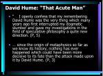david hume that acute man