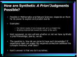 how are synthetic a priori judgments possible