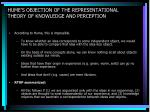 hume s objection of the representational theory of knowledge and perception