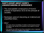 kant s doubt about hume s understanding of experience