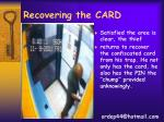 recovering the card