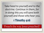 preach the way jesus preached
