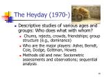 the heyday 1970
