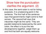 show how the punctuation clarifies the argument 22