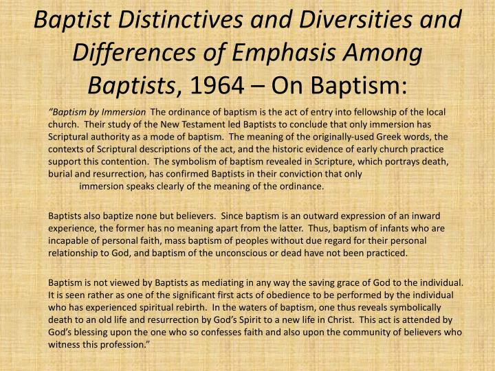 Baptist Distinctives and Diversities and Differences of Emphasis Among Baptists