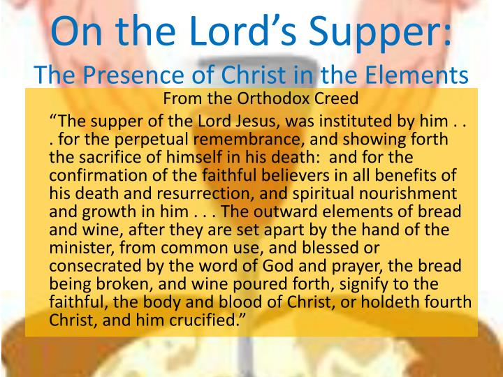 On the Lord's Supper: