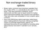 non exchange traded binary options