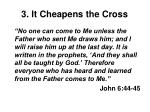 3 it cheapens the cross2