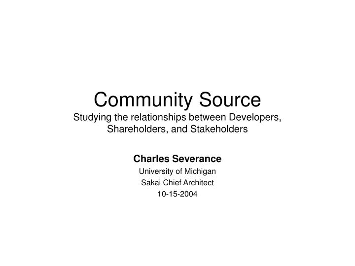 community source studying the relationships between developers shareholders and stakeholders n.