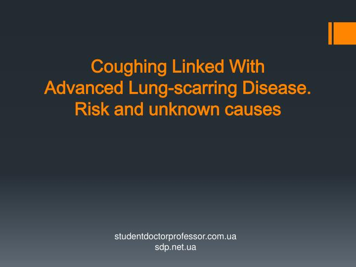 coughing linked with advanced lung scarring disease risk and unknown causes n.
