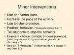 minor interventions