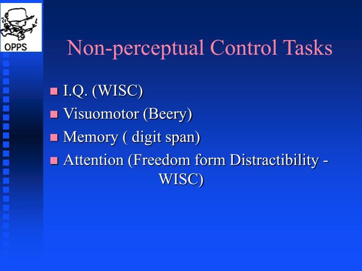 Non-perceptual Control Tasks
