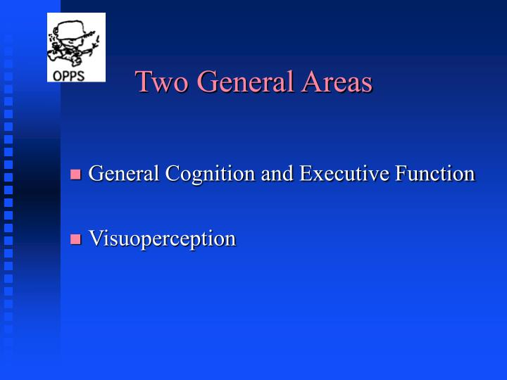 Two General Areas