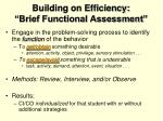 building on efficiency brief functional assessment