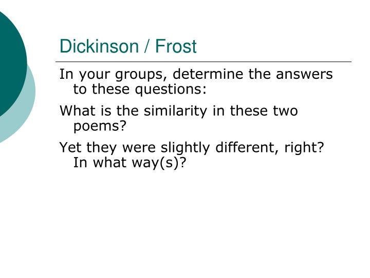 Dickinson / Frost