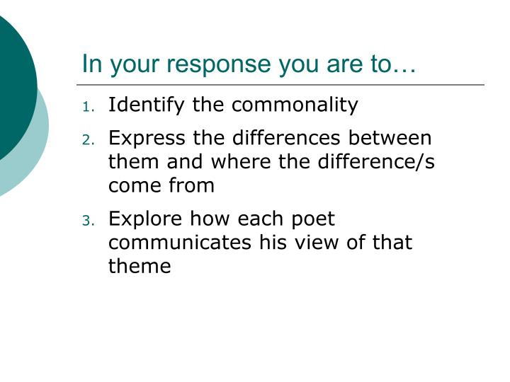 In your response you are to…