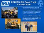 eco iru silk road truck caravan 20101