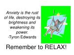 anxiety is the rust of life destroying its brightness and weakening its power tyron edwards