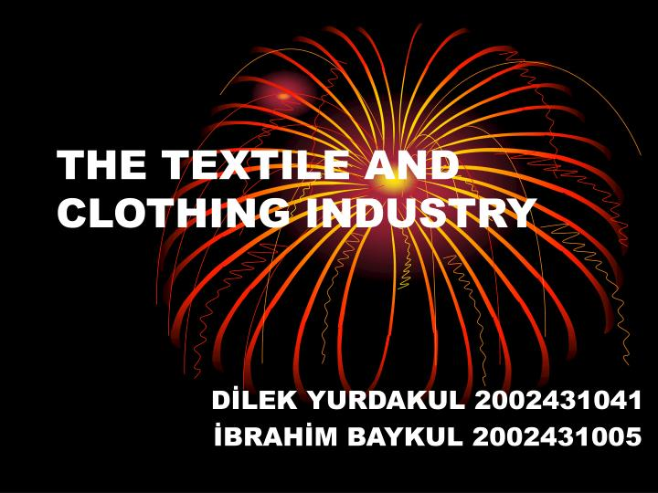 the textile and clothing industry n.