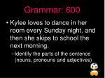 grammar 600