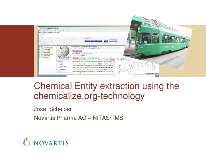 Chemical entity extraction using the chemicalize org technology