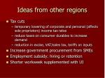 ideas from other regions