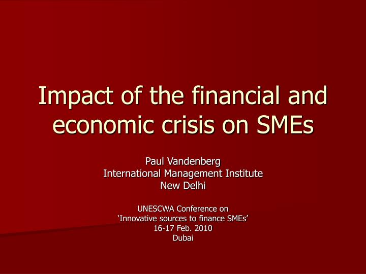 impact of the financial and economic crisis on smes n.