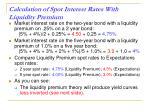 calculation of spot interest rates with liquidity premium1