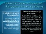 diritto del lavoro e flessibilit flessibilit interna ed esterna