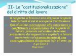 ii la costituzionalizzazione del diritto del lavoro