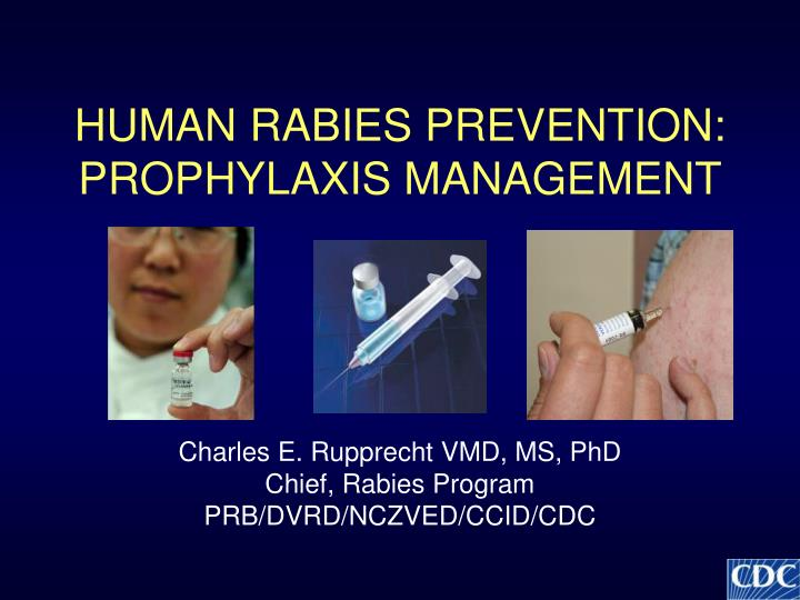 Human rabies prevention prophylaxis management