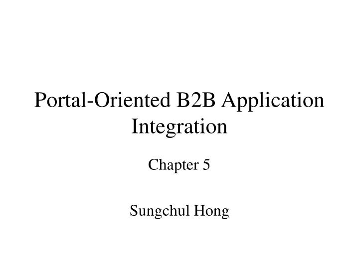 portal oriented b2b application integration n.
