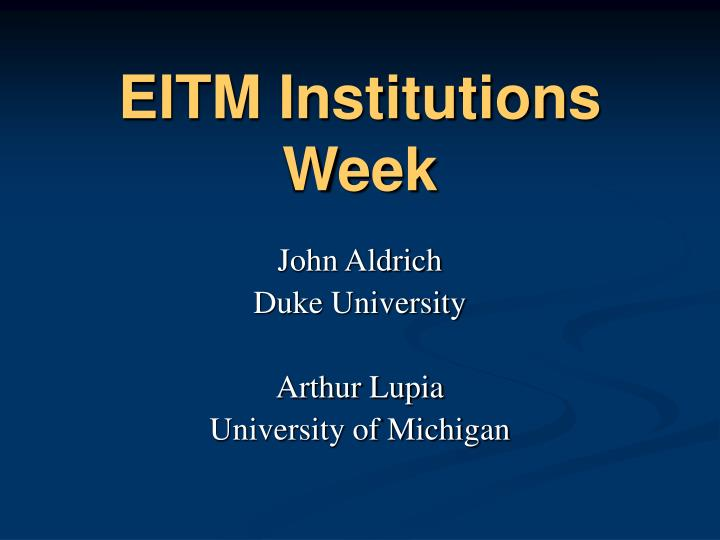 eitm institutions week n.