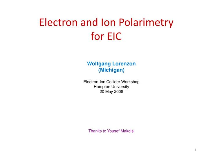 electron and ion polarimetry for eic n.