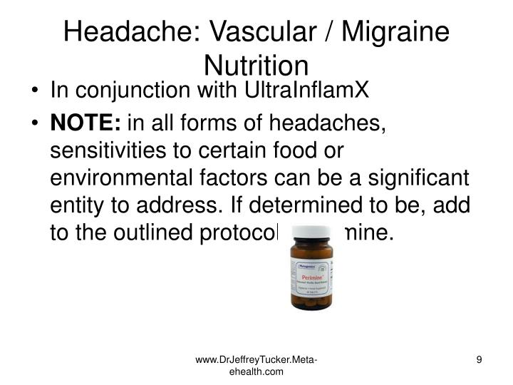 Headache: Vascular / Migraine Nutrition