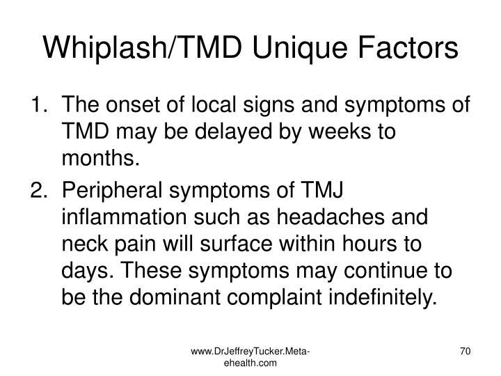 Whiplash/TMD Unique Factors