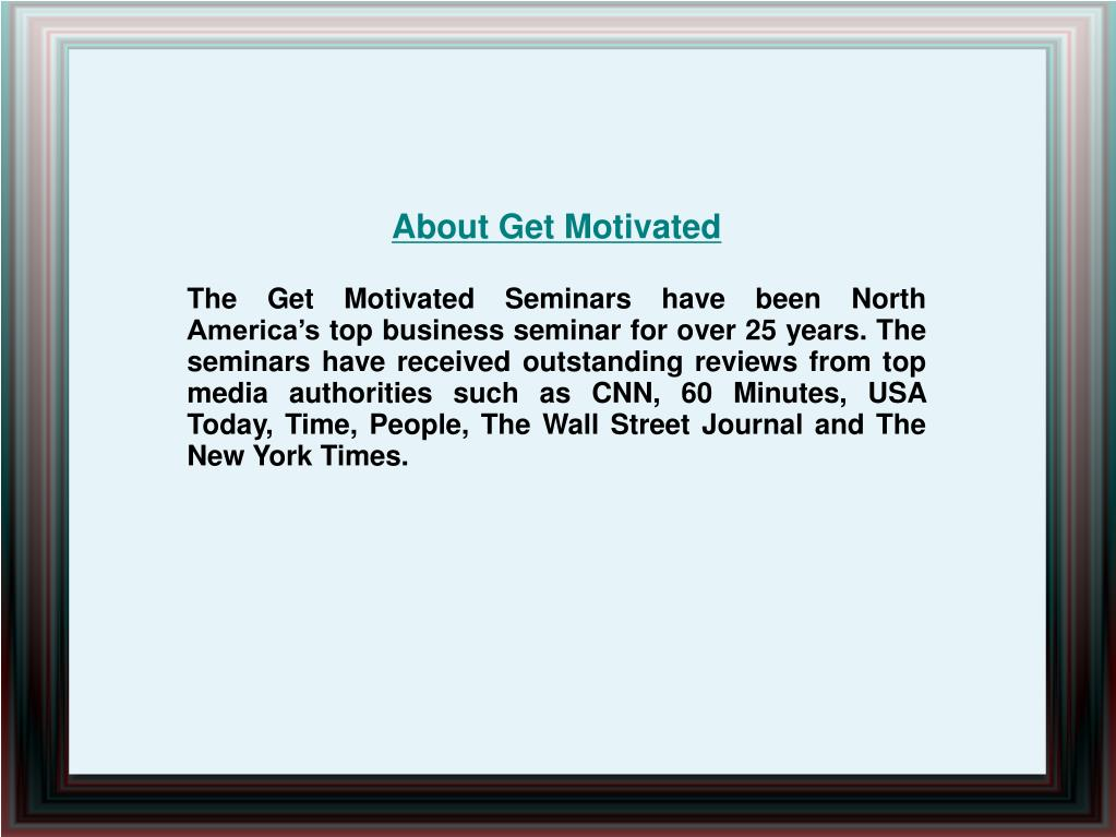About Get Motivated