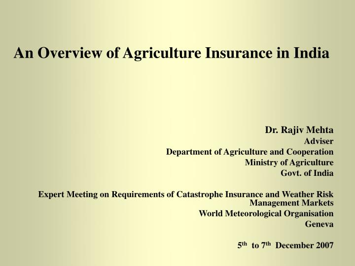 an overview of agriculture insurance in india n.
