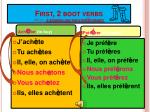 first 2 boot verbs note sounds like the e in ed or met